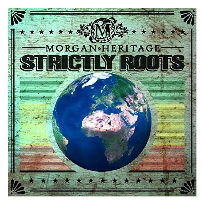 Morgan Heritage Strictly Roots CD